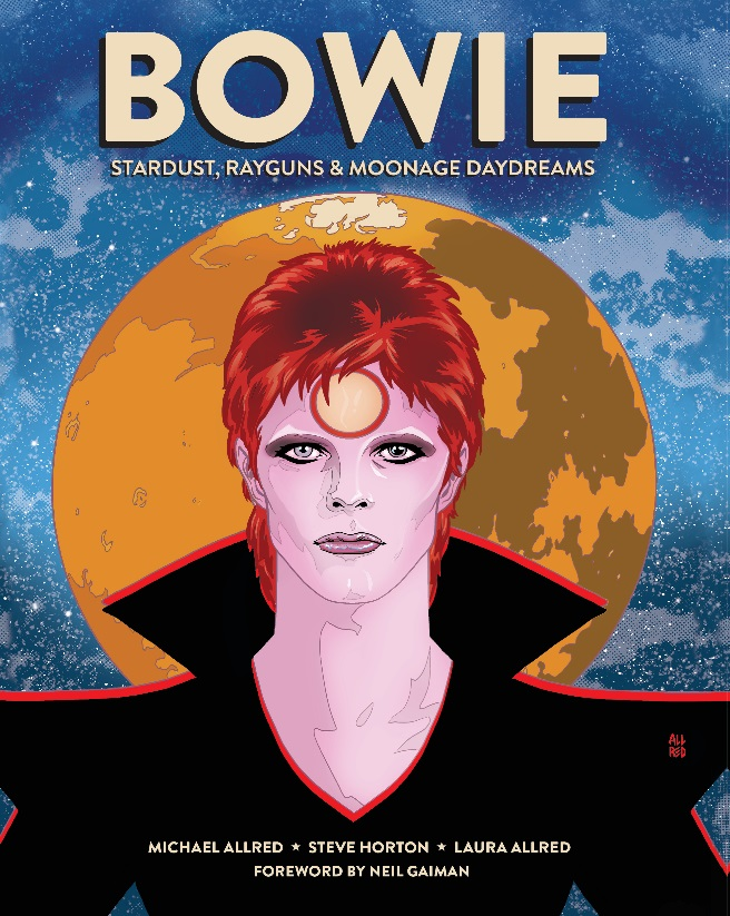 Bowie - Stardust, Rayguns & Moonage Daydreams - biografia a fumetti  di  David Bowie