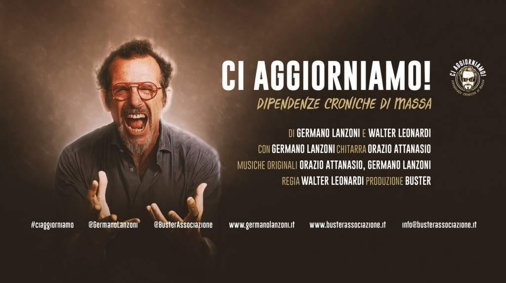 fotomontaggio, colori, sfondo scuro, attore comico Germano Lanzoni a sinistra, scritte in sovrimpressione bianche