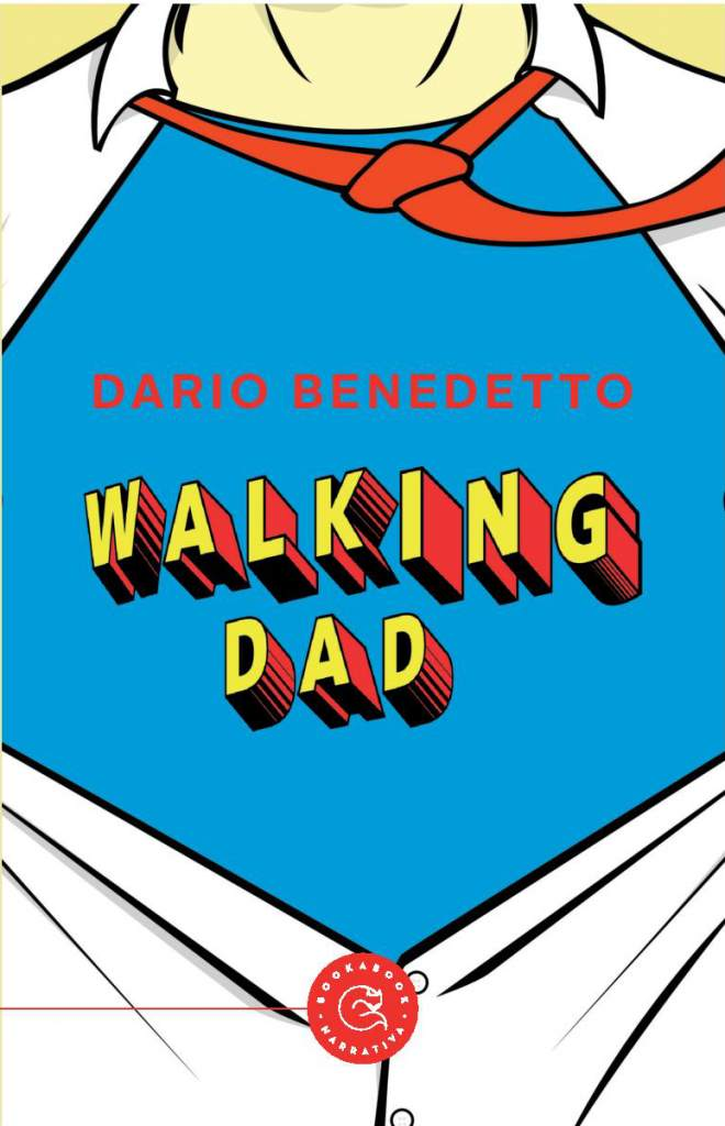 Walking dad di Dario Benedetto