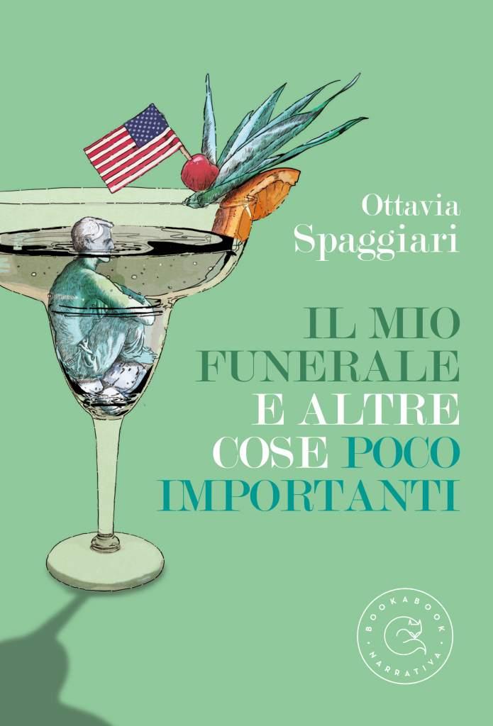 4 - Il mio funerale e altre cose poco importanti di Ottavia Spaggiari