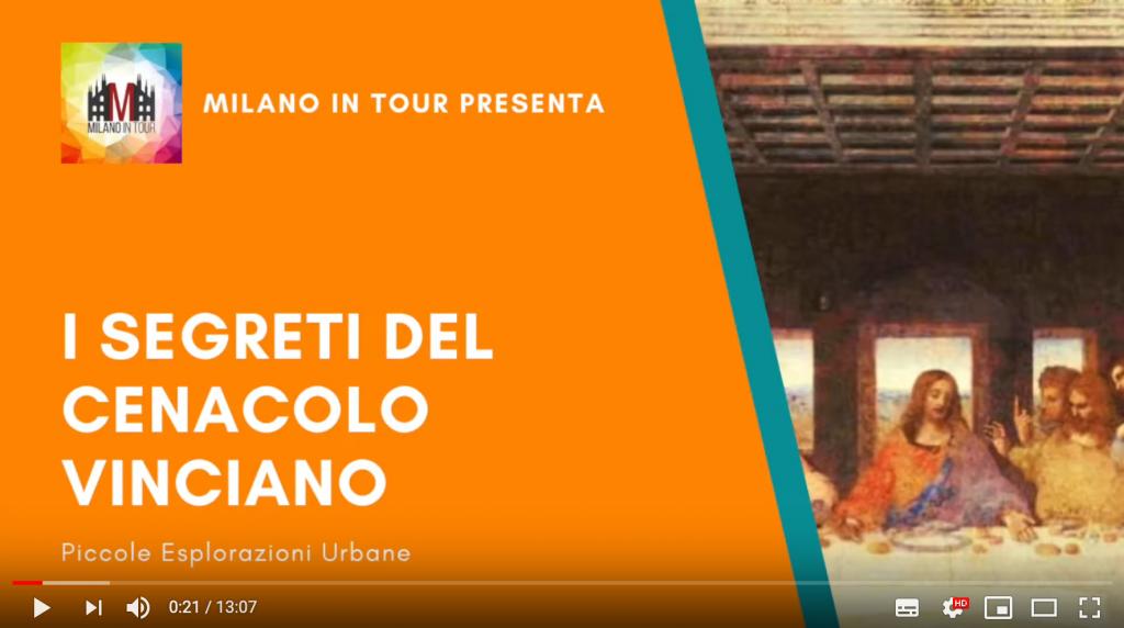 Milano in Tour il cenacolo