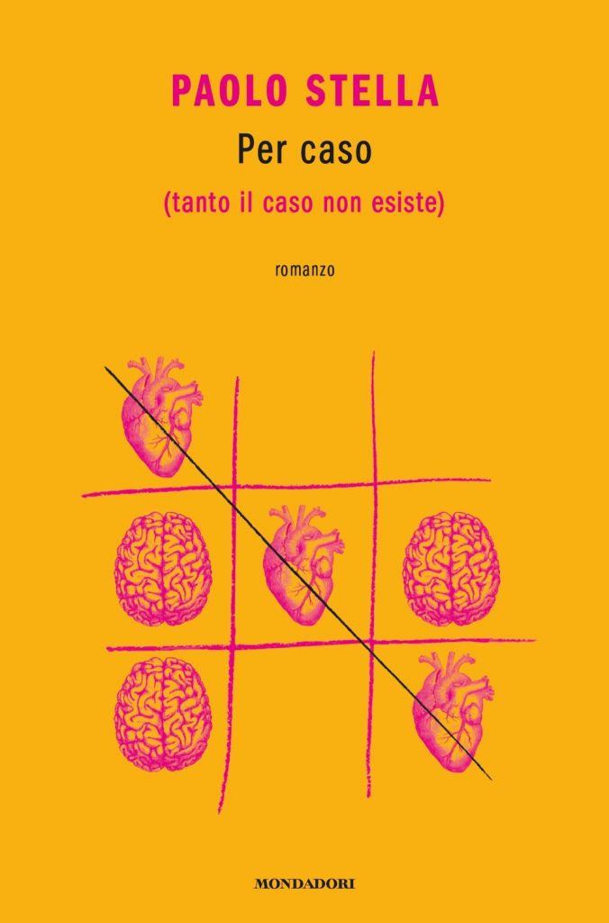copertina del libro per caso di Paolo Stella, fondo girallo con il gioco del tris dove tre cuori barttono tre cervelli