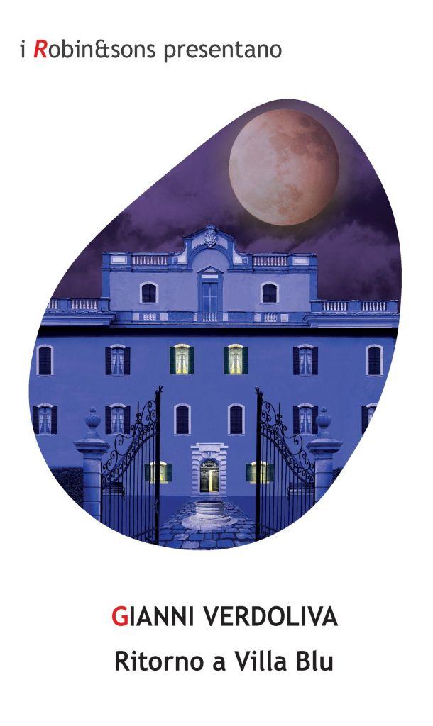 copertina del libro Ritorno a Villa Blu con il disegno di una facciata di una villa blu e sopra una luna rossa