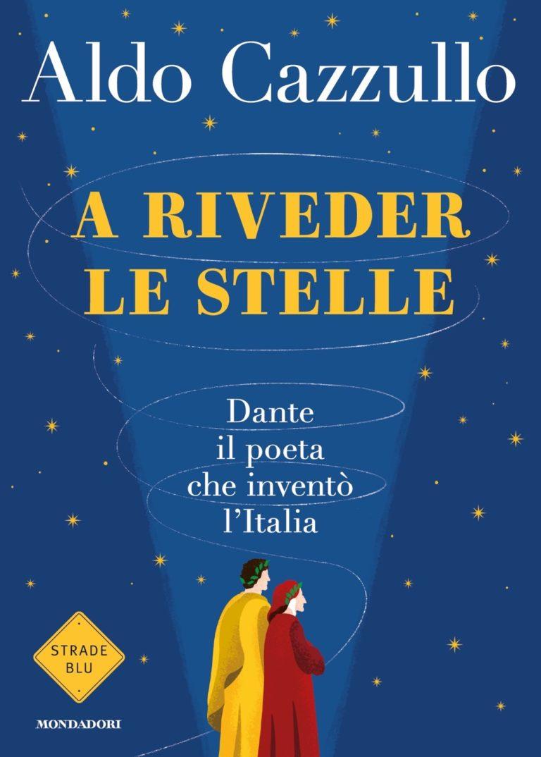 A riveder le stelle copertina del libro di Cazzullo
