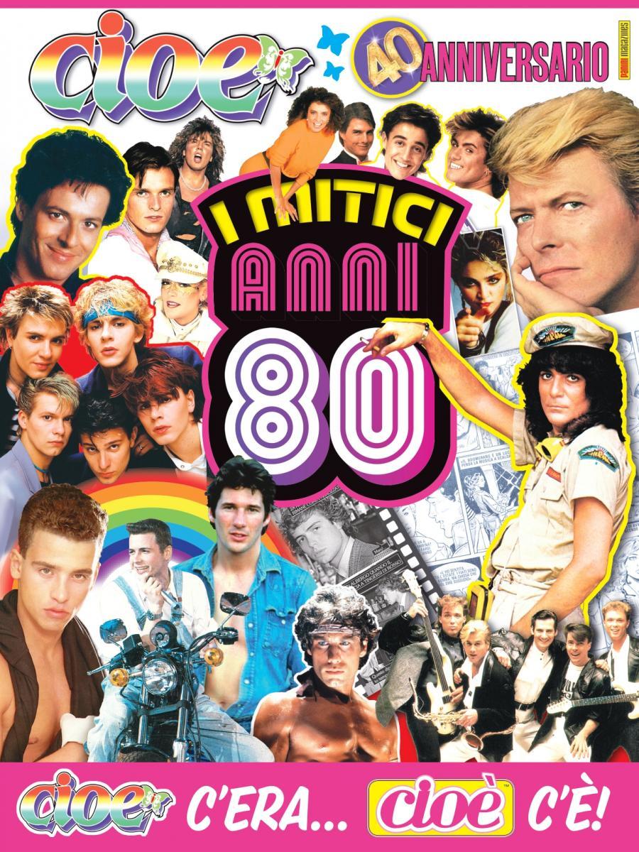 Cioè compie 40 anni copertina anni 80
