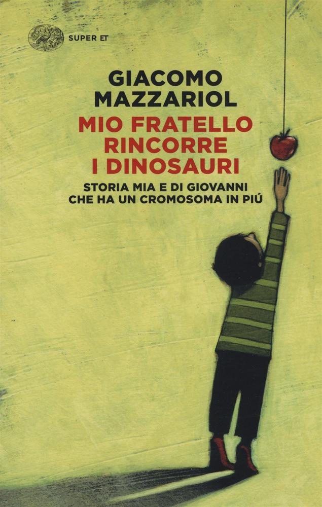 Mio fratello rincorre i dinosauri copertina libro