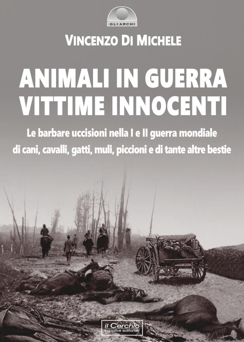 Animali in guerra, vittime innocenti copertina libro