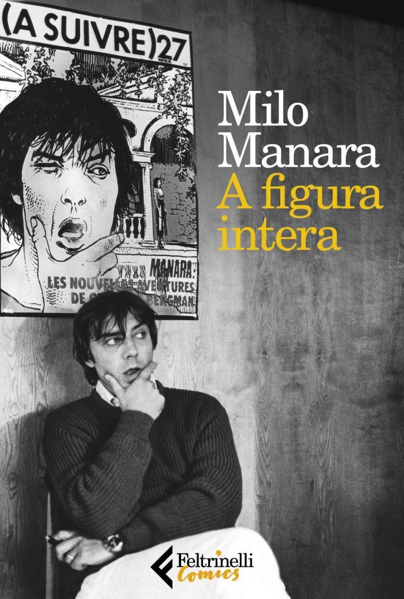 Milo Manara, la biografia