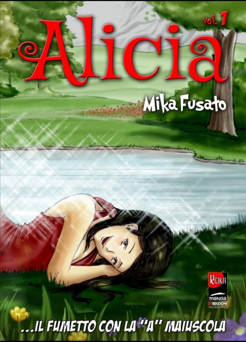 """Alicia il fumetto con la """"A"""" maiuscola di Michela Mika Fusato"""